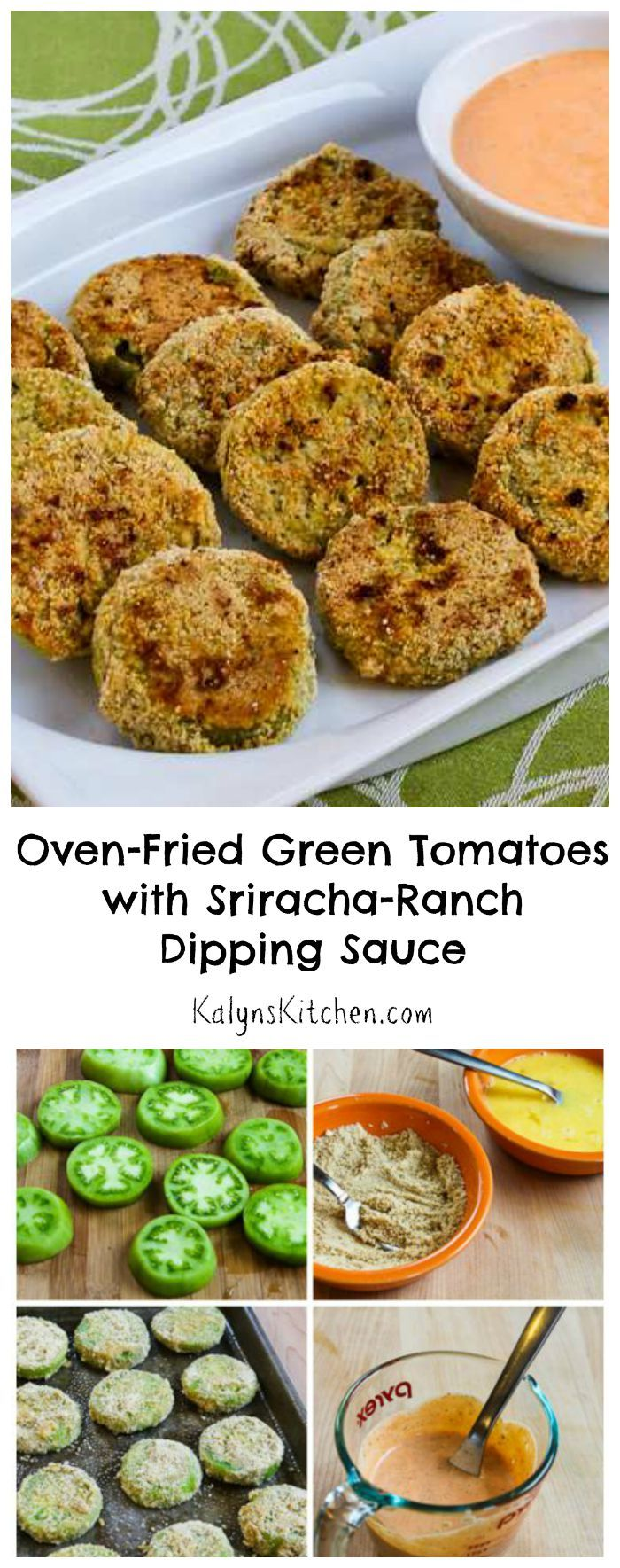 If you're looking for a recipe that will wow your guests at a Labor Day party, these Oven-Fried Green Tomatoes with Sriracha-Ranch Dipping Sauce are definitely a winner! This recipe uses unripe green tomatoes in a healthier version of the classic southern fried green tomatoes. [from KalynsKitchen.com} #LowCarb #GlutenFree