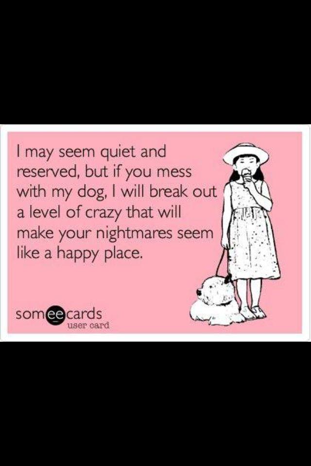 Love Me Love My Dog Sarcastic Ecards I Love Dogs Funny