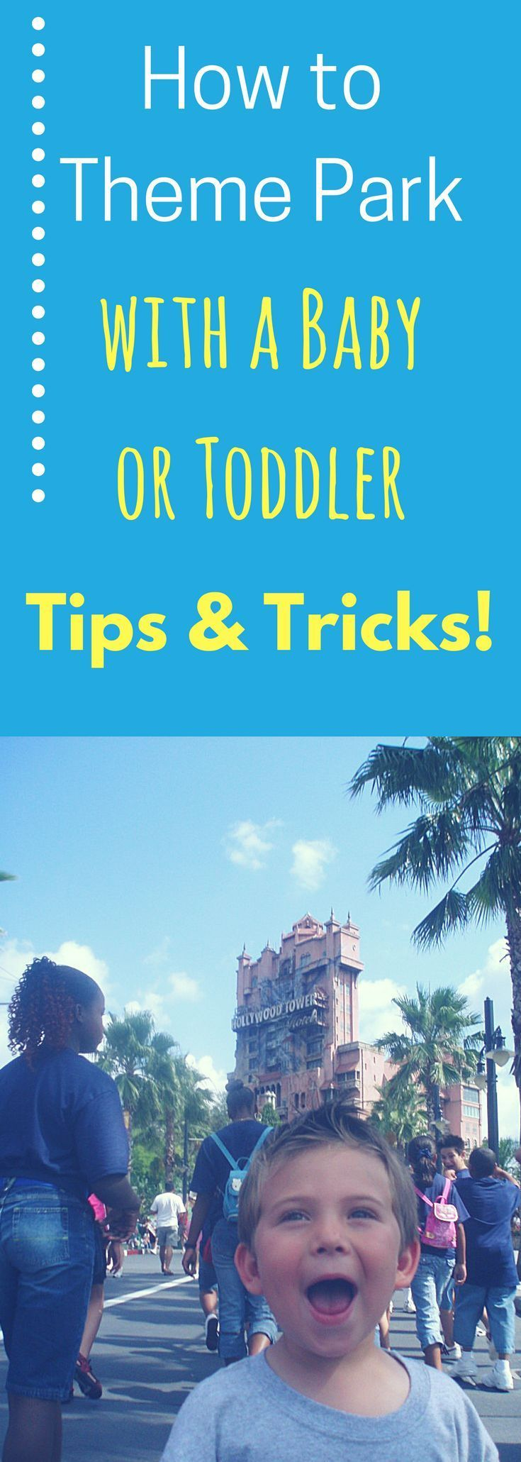 How to survive & enjoy a theme park with a baby or toddler