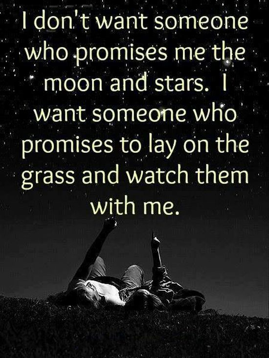 I Want Someone Who Promises To Lay On The Grass And Watch Them With Me. Love  Relationship Promise, The Simple Little Things