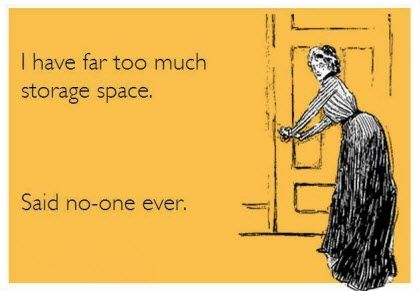 Some Little Laughs For The Day Storage Quote Self Storage Moving Humor