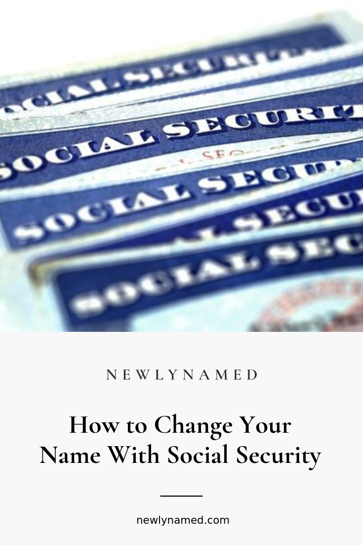 How To Change Your Name With Social Security Newlynamed Name Change Checklist How To Change Name Changing Your Name
