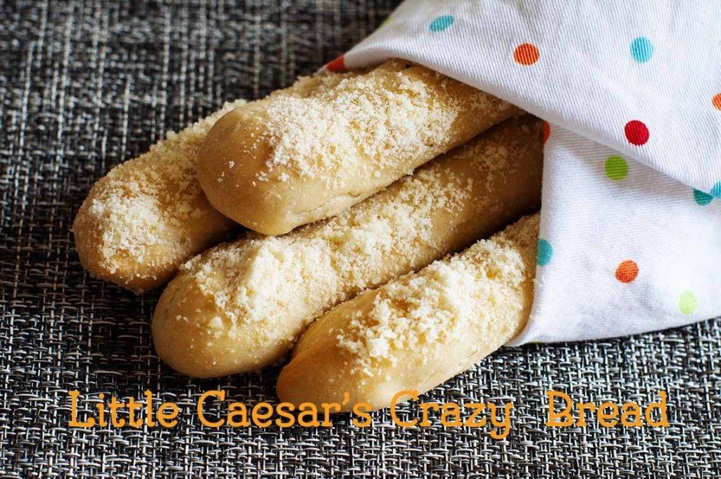 Little Caesar's Crazy Bread Recipe Crazy bread