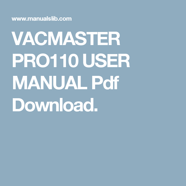 VACMASTER PRO110 USER MANUAL Pdf Download.