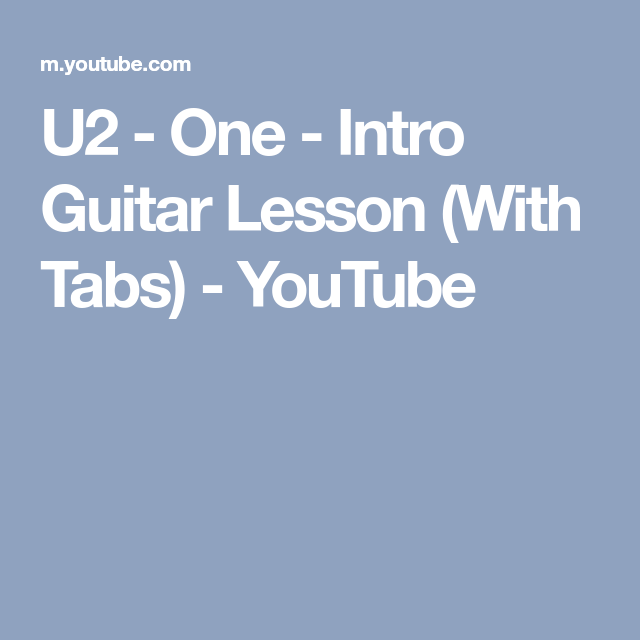 U2 One Intro Guitar Lesson With Tabs Youtube Blues Scale