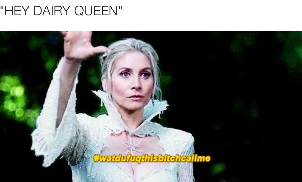 """""""Hey Dairy Queen !"""" #watdufuqthisbitchcallme"""