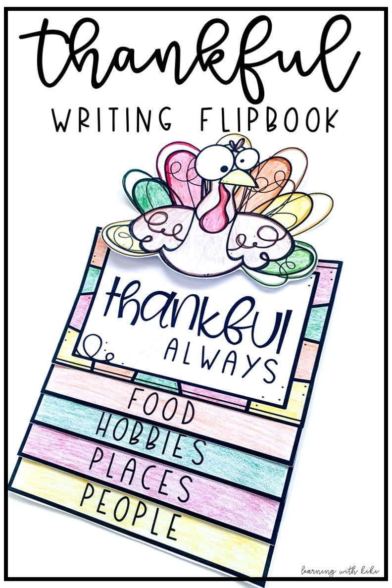 Check Out This Fun No Prep Thanksgiving Writing Craftivity Flap Book This Act Thanksgiving Writing Fall Classroom Activities Thanksgiving Classroom Activities [ 1187 x 792 Pixel ]