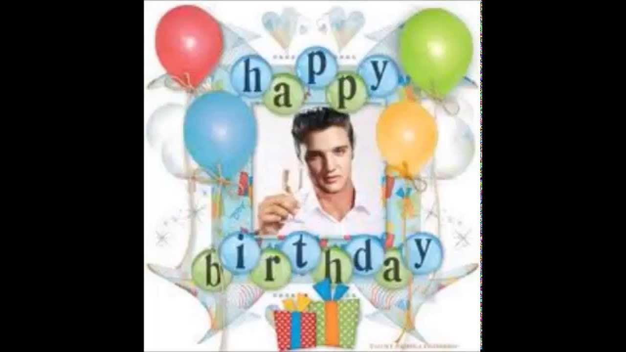 Elvis Presley Sings Happy Birthday  Happy birthday elvis
