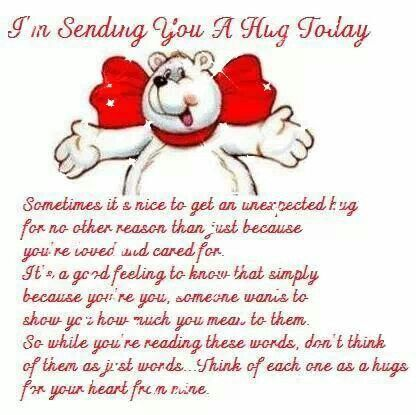 Im Sending You A Hug Today Hugs And Kisses Quotes Sending You A Hug Hug