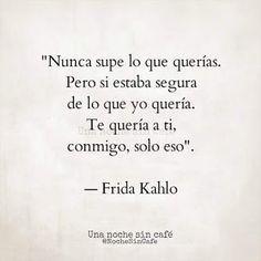 Frida Kahlo Frases Pinterest Amore