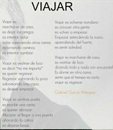 Viajar ( Gabriel Garcia Marqués)