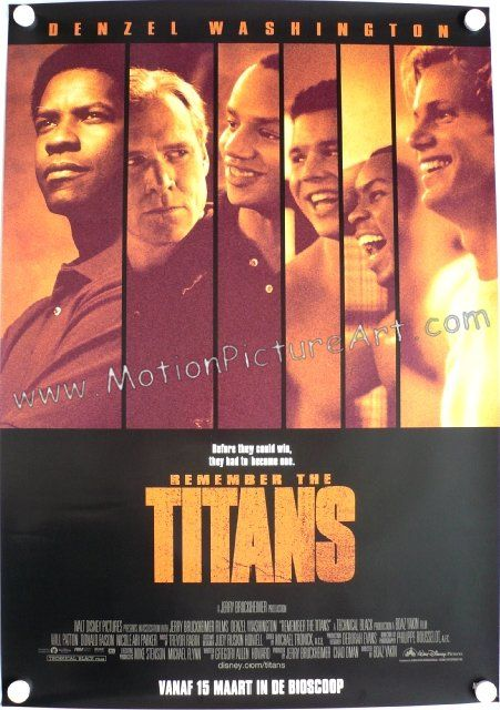 Remember The Titans Movie Poster Motionpictureart Com Remember The Titans Movie Remember The Titans Movie Posters