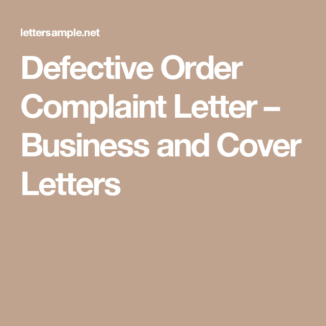 Defective Order Complaint Letter  Business And Cover Letters