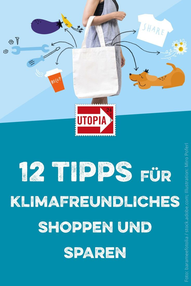 klimafreundlich shoppen und sparen: 12 tipps - utopia.de