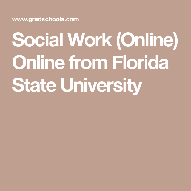Social Work (Online) Online From Florida State University