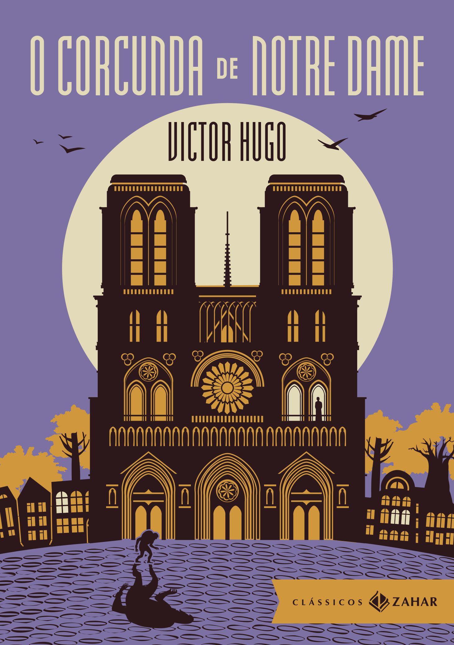 Livro O Corcunda de Notre Dame, de Victor Hugo, pela editora Zahar.