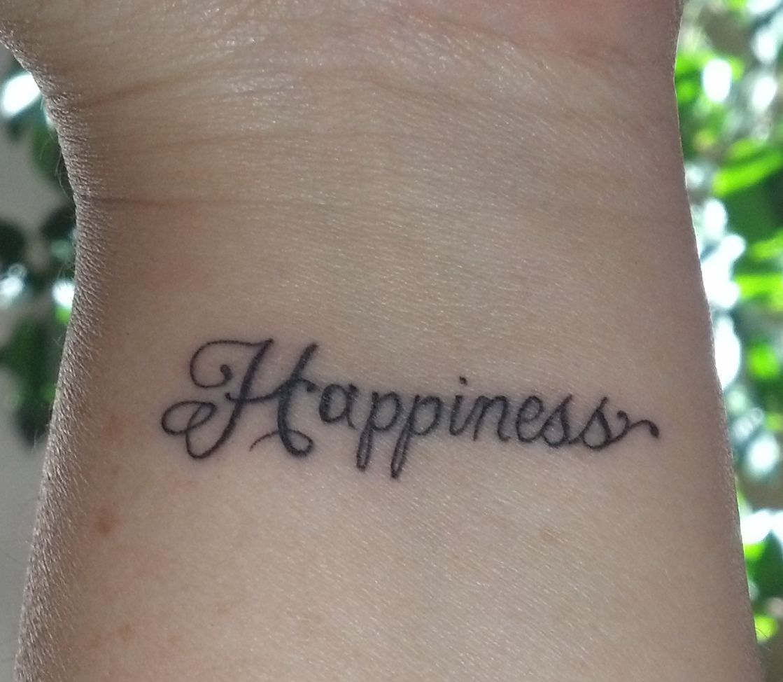 My Happiness Tattoo Tattoos Tattoos Tattoo Designs Body Art