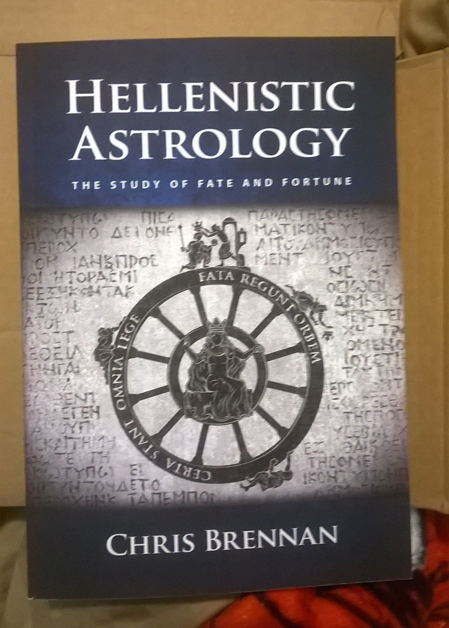 Hellenistic Astrology The Study Of Fate And Fortune By