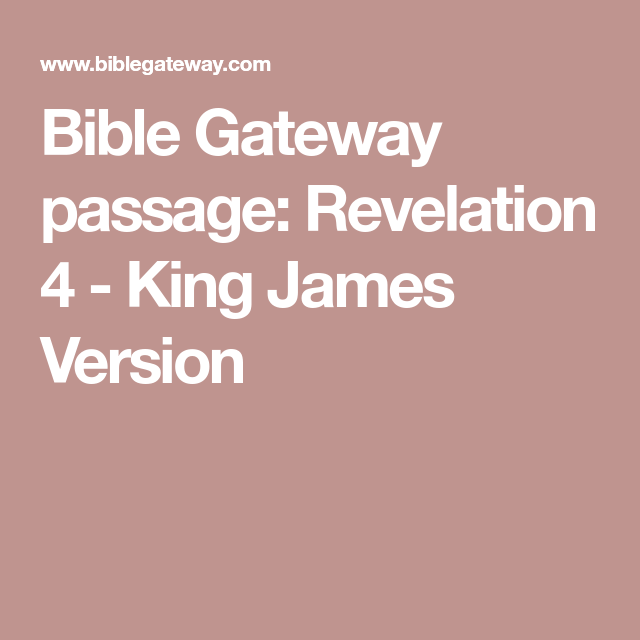 Bible Gateway passage Revelation 4 King James Version