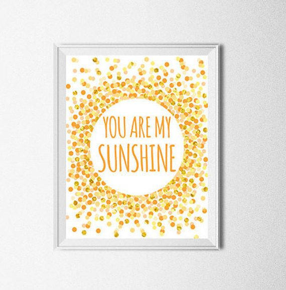 Hey, I found this really awesome Etsy listing at https://www.etsy.com/listing/229066435/you-are-my-sunshine-print-nursery