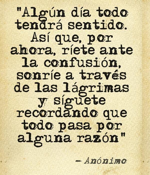 Pin De Shirley Osorio En Asi Es Frases Frases Reflexion Y