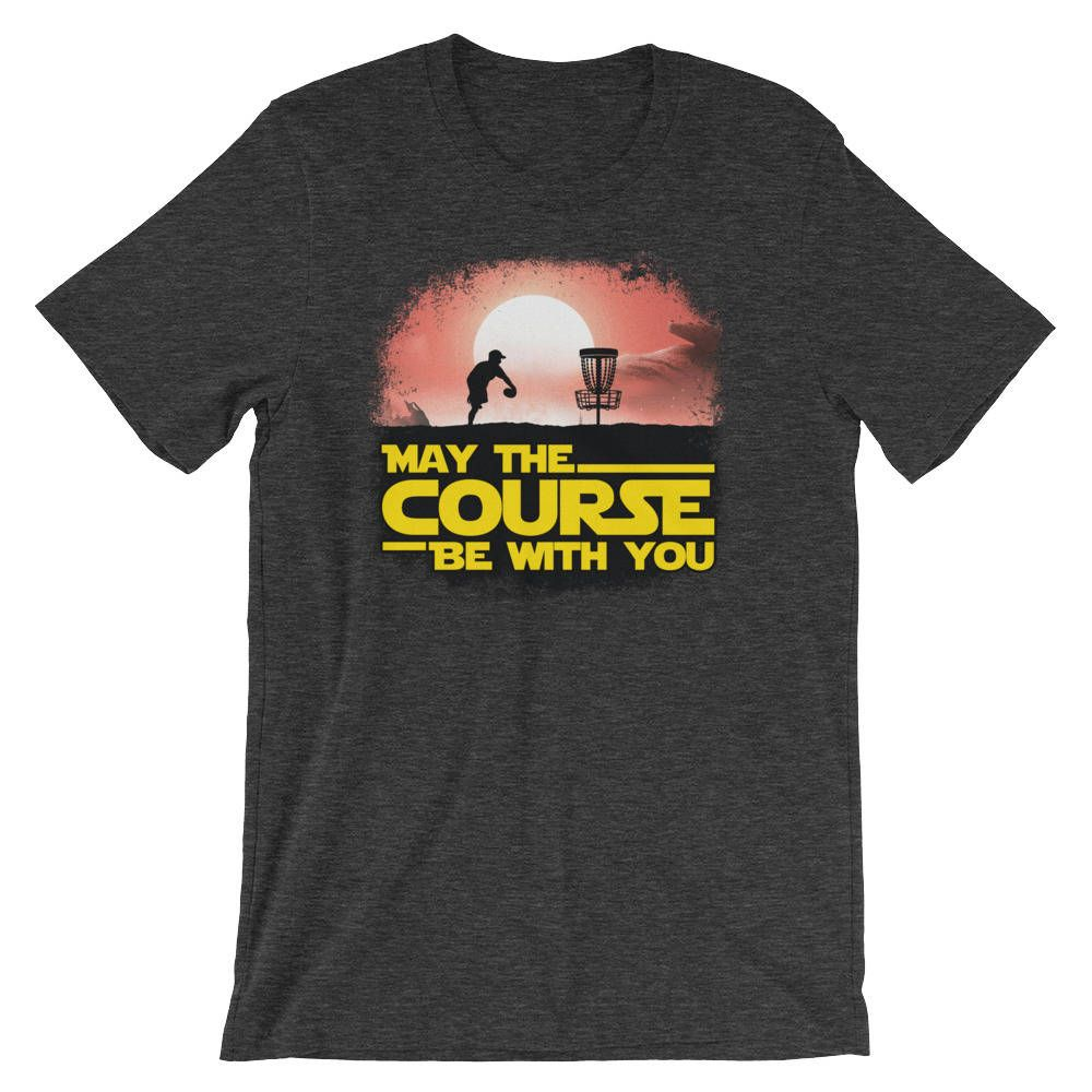 Disc golf tshirt may the course be with you disc golf
