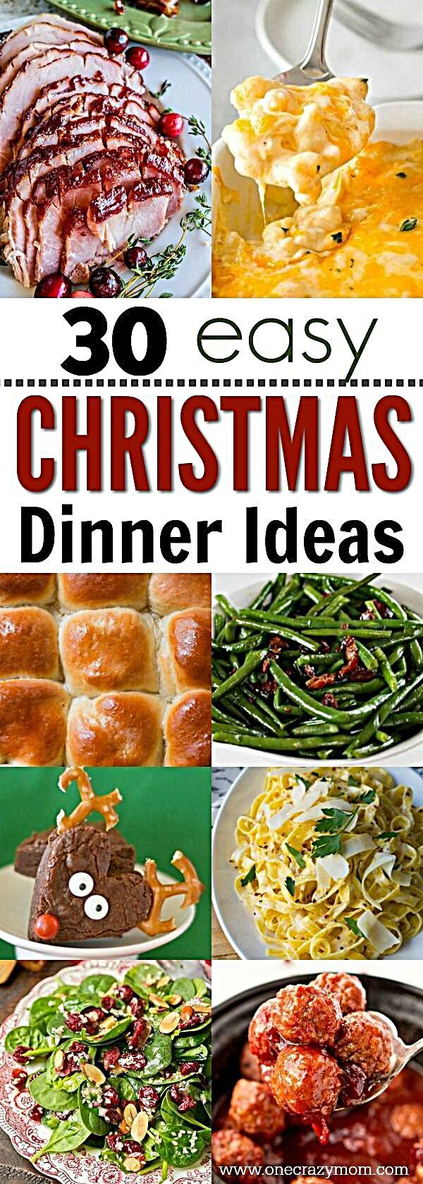 Get ready for your holiday meal with these easy Christmas dinner ideas. 30 Christmas dinner ideas su...