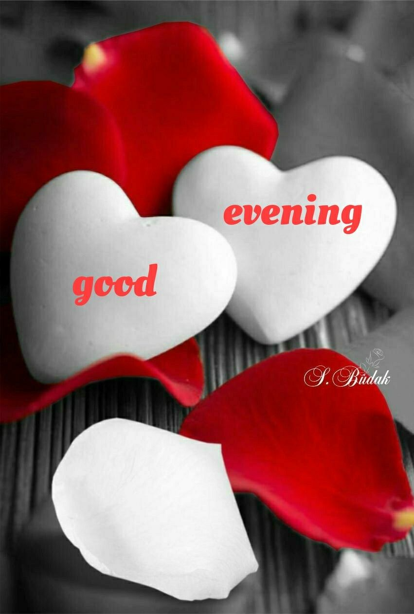 My Love Ss Evening Quotes Evening Greetings Good Afternoon