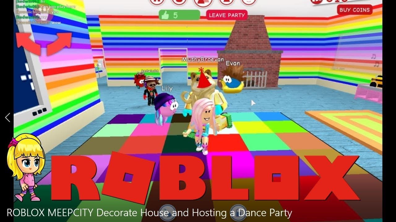 ROBLOX MEEPCITY Decorate House and Hosting a Dance Party