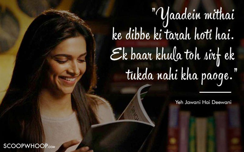 10 Unforgettable Dialogues That Define Deepika Padukone S Memorable Journey In Bollywood Bollywood Quotes Yjhd Quotes Bollywood Love Quotes