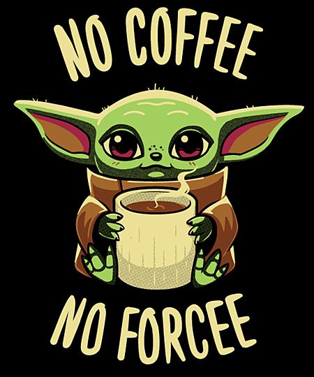No Coffee Meme : coffee, Coffee, Forcee, T-shirt, Cartoon,, Wallpaper,