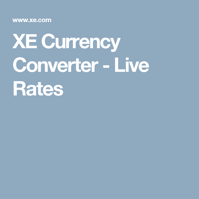 Xe Currency Converter Live Rates A Global Odyssey Advice