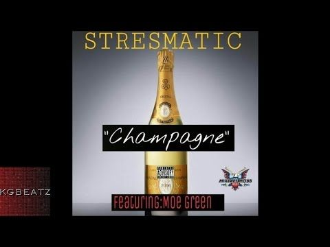 """JESSIE SPENCER: Stresmatic (STRESMATIC) featuring Moe Green (@MoeGreen110) - """"Champagne"""""""