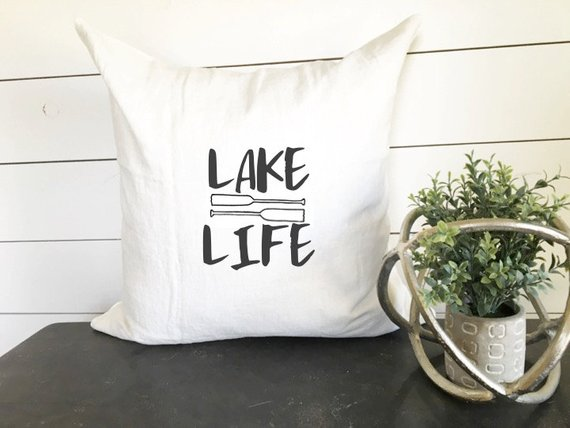Lake Life Pillow Cover 18x18, home