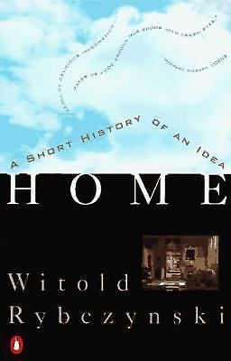 Home A Short History Of An Idea By Witold Rybczynski Paperback 140102310 Ebay History Books Online Bestselling Books