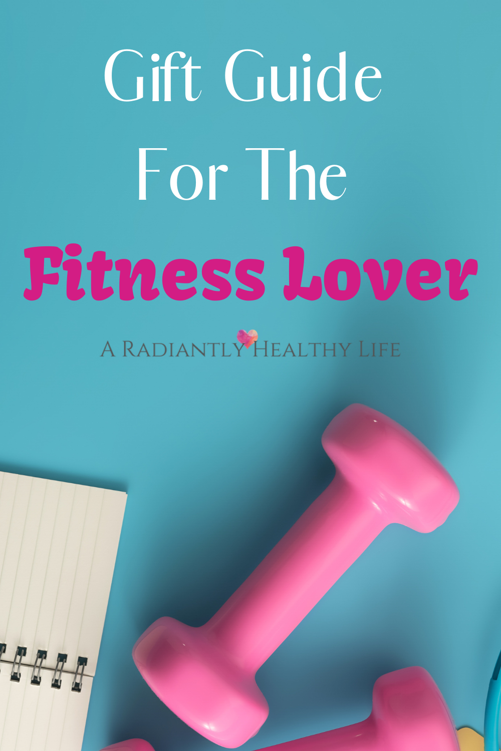 Find the perfect health and fitness gift ideas just for women with this fitness gift guide!  Give he...