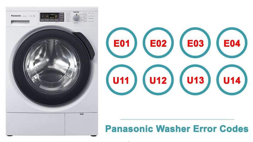 Panasonic Washer Error Codes Washer And Dishwasher Error Codes And Troubleshooting Error Code Refrigeration And Air Conditioning Coding