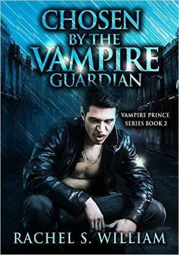 ROMANCE: Chosen By The Vampire Guardian: Paranormal Vampire New Adult Contemporary Romance (Paranormal Mystery Alpha Male Romance) (Vampire Prince Series Book Book 2) - Kindle edition by Rachel S. William. Paranormal Romance Kindle eBooks @ Amazon.com.