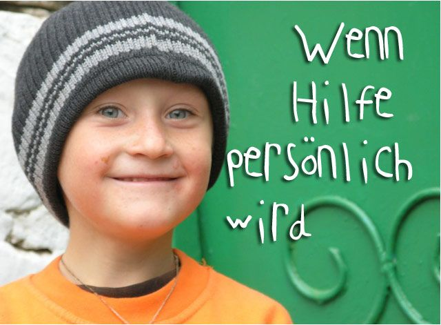 Persönliche Hilfe durch Patenschaft/sponsorships the most personal way to help