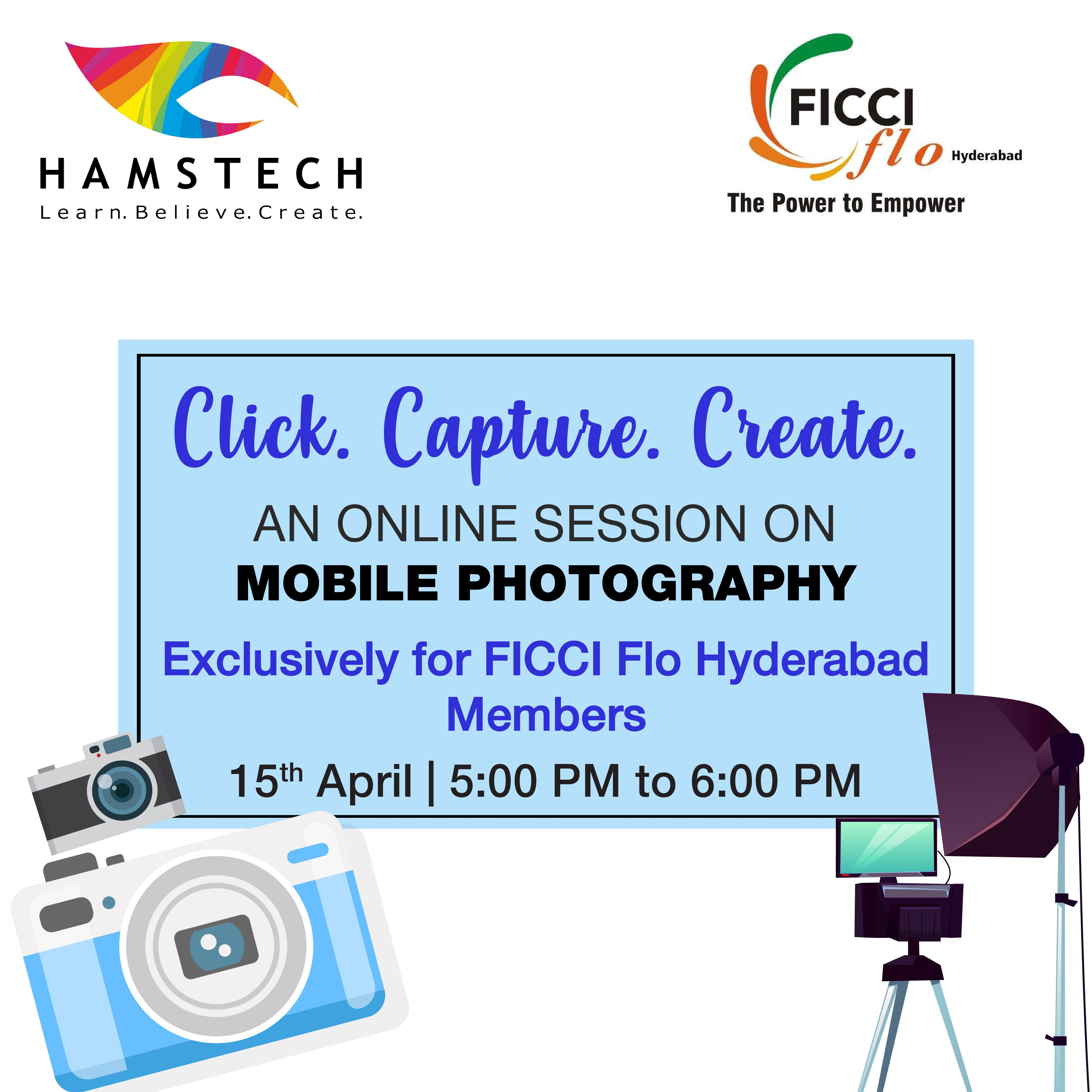 Join Hamstech S Exclusive Mobile Photography Session For Ficci Flo Hyderabad Members Hamstech Brings An In 2020 Mobile Photography College Design Photography Courses