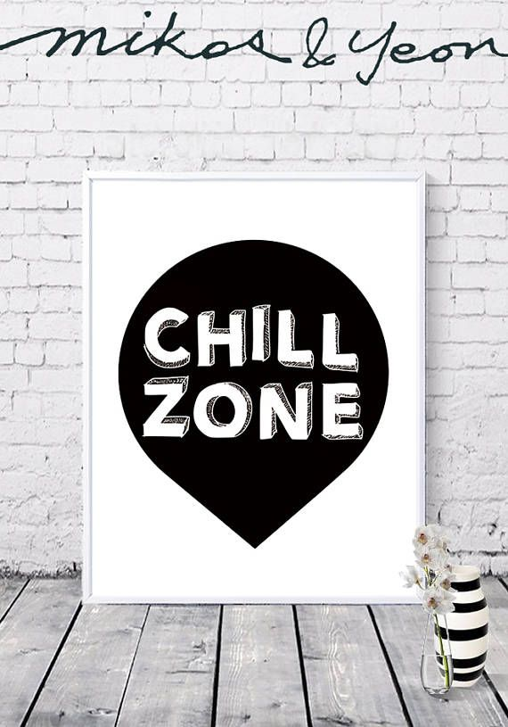 Chill Zone Typo Wall Art Chill Poster Black And White Printable Wall Art Nursery Digital Prints Instant Download Chill Zone Chill Room Relax Wall Art