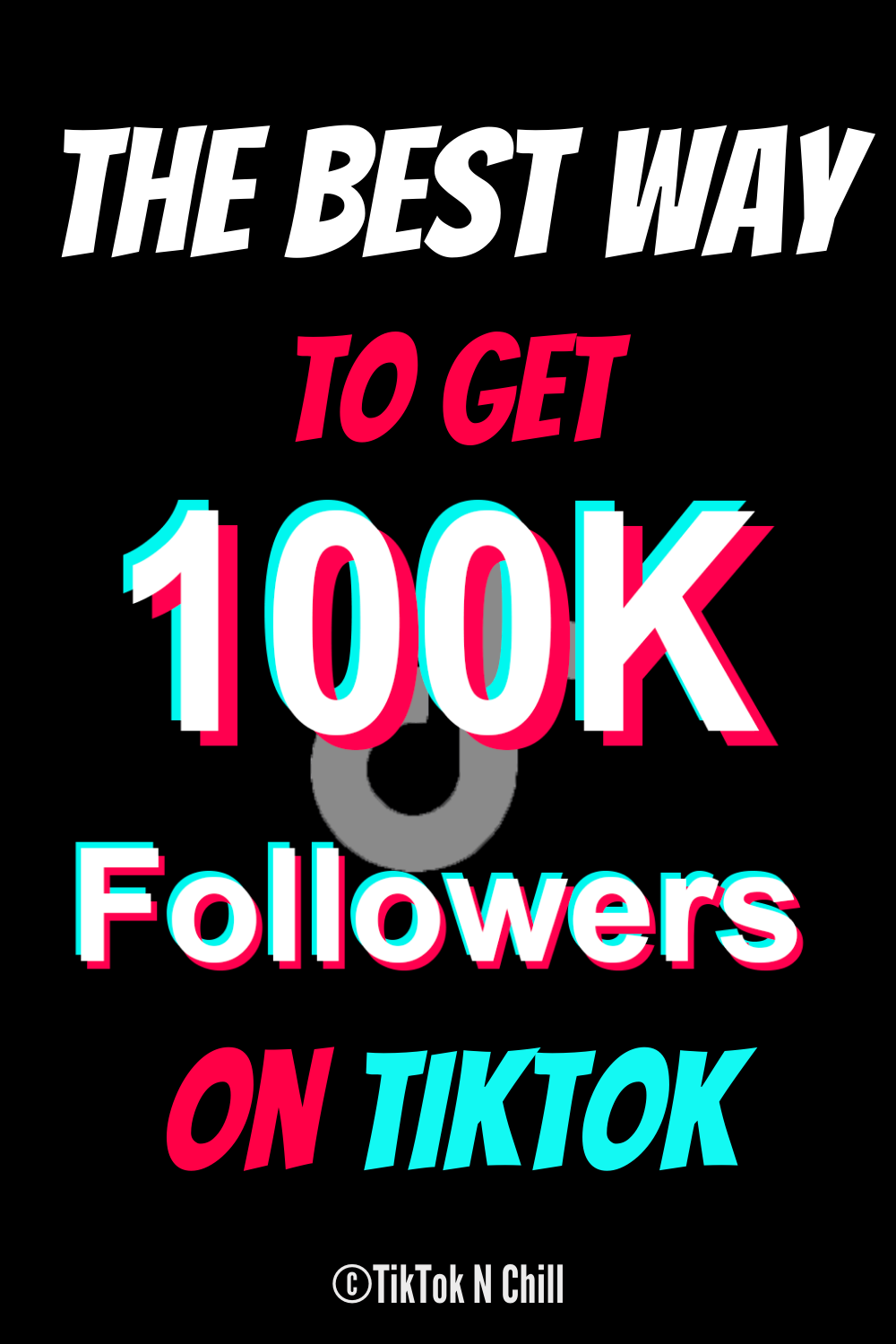 The Best Way To Get Tiktok Followers In 2020 How To Get Followers How To Get Get More Followers