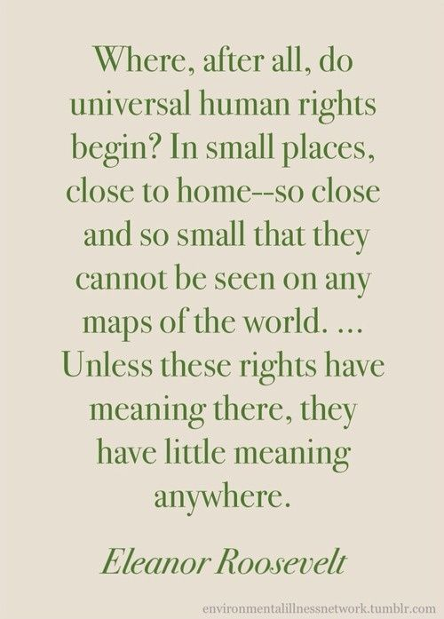 Eleanor Roosevelt Human Rights Quotation Human Rights Pinterest