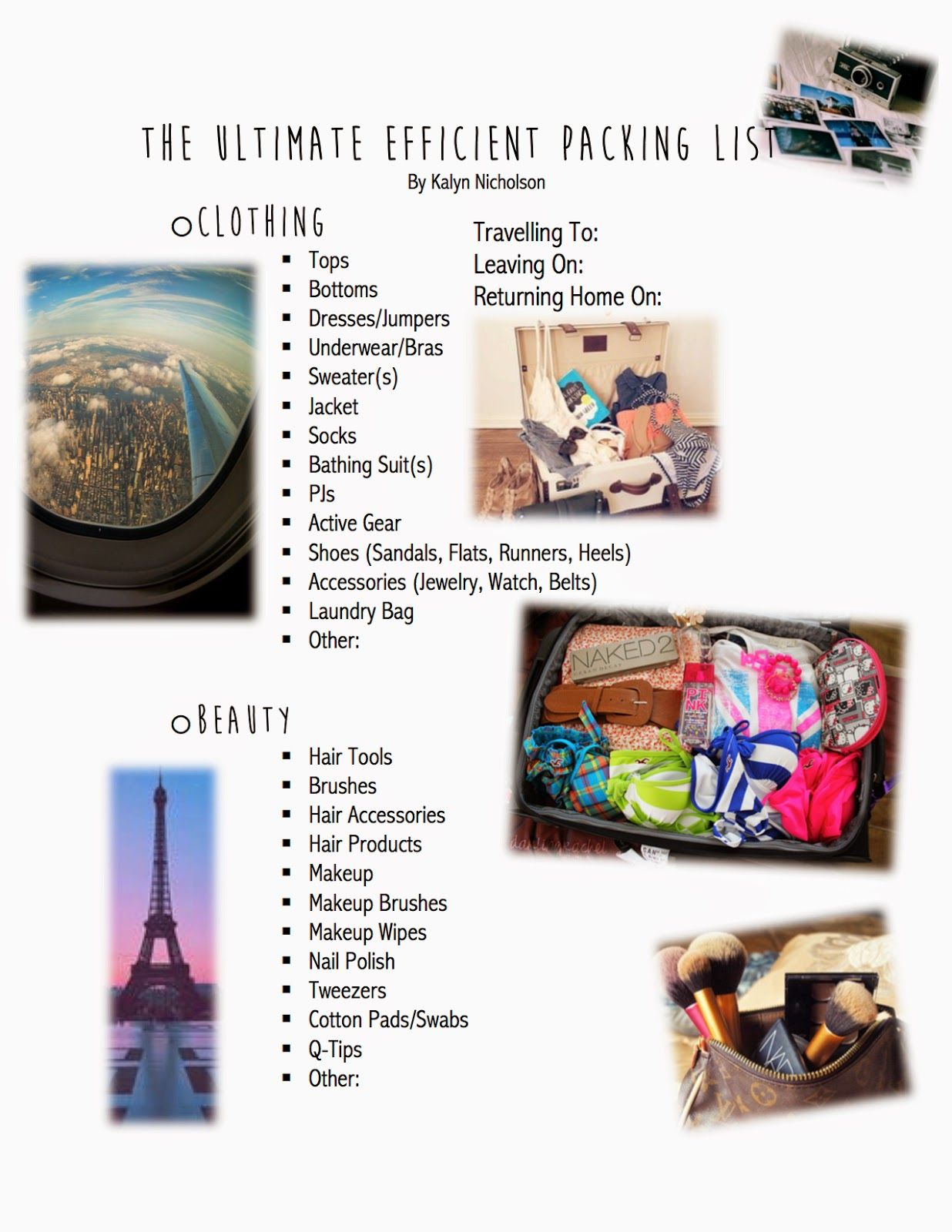 Kalyn Nicholson: How I Pack For A Trip ; Print-off Packing
