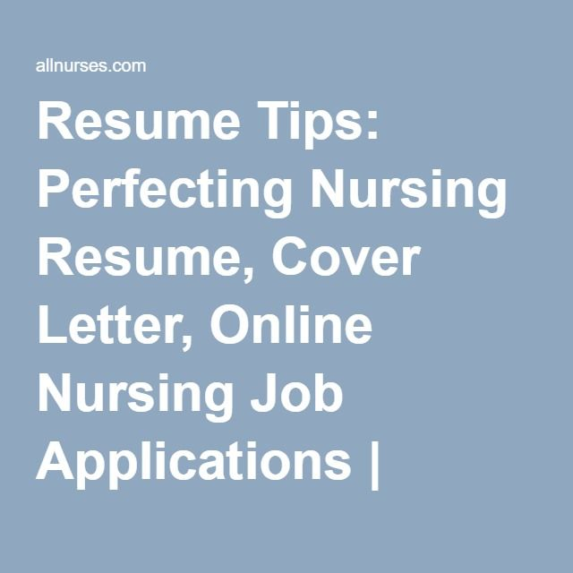 Resume Tips Perfecting Nursing Cover Letter Online Job Applications