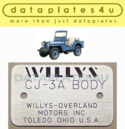 Data Plate Made By Dataplates4u Com Body Plate For Willys Cj 3a