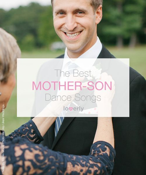 Wedding Tip The Best Mother Son Dance Songs Mothersong Weddingplaylist