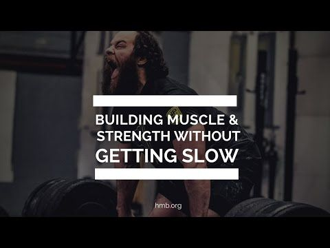 Building Muscle & Strength Without Getting Slow | Jared Enderton | HMB