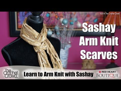 Learn to Arm Knit using Sashay (+playlist)