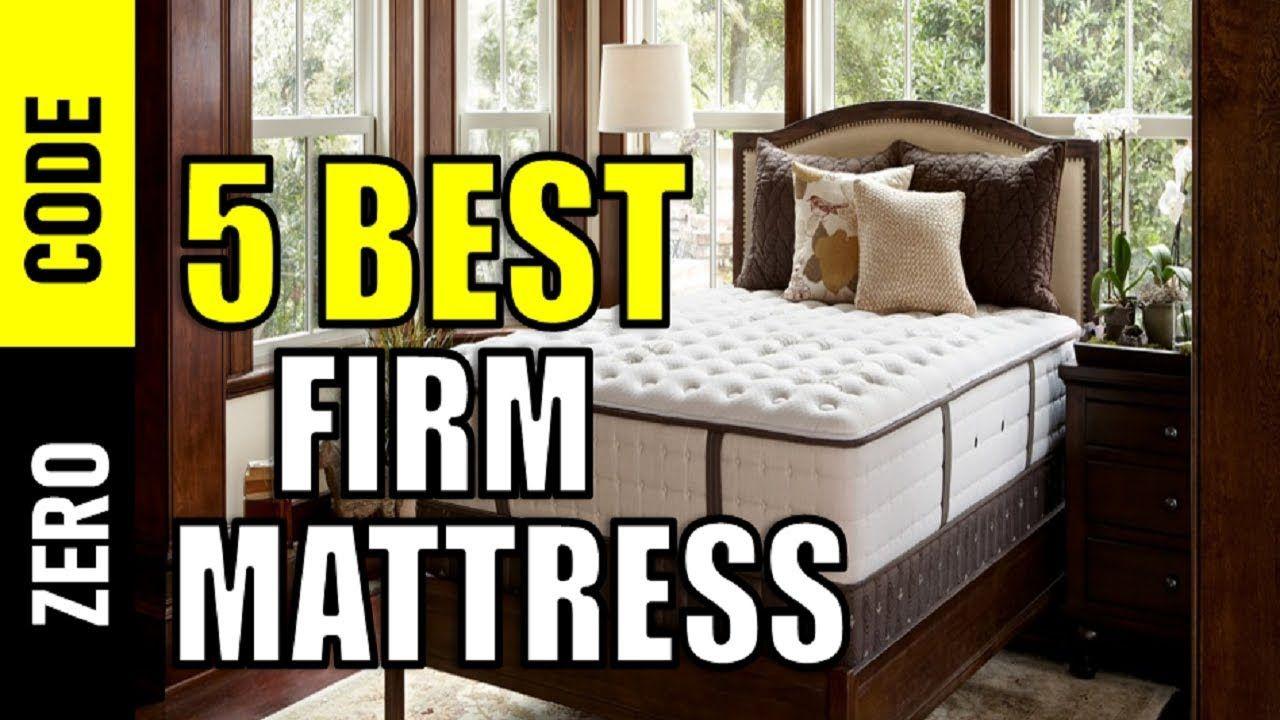 5 Best Firm Mattresses Top 5 Firm Mattresses Reviews Best